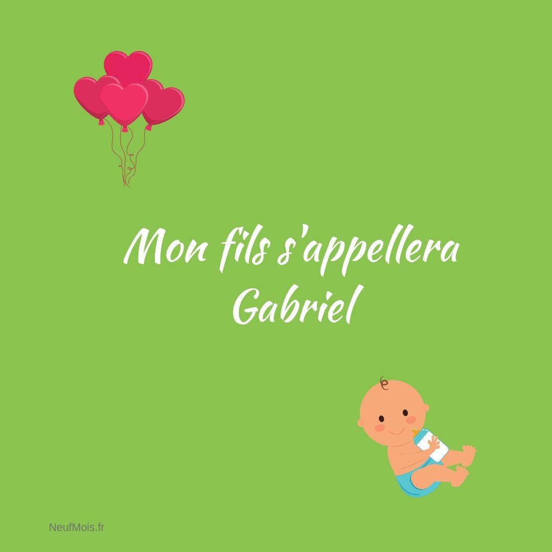 prénom gabriel-neuf mois-fils