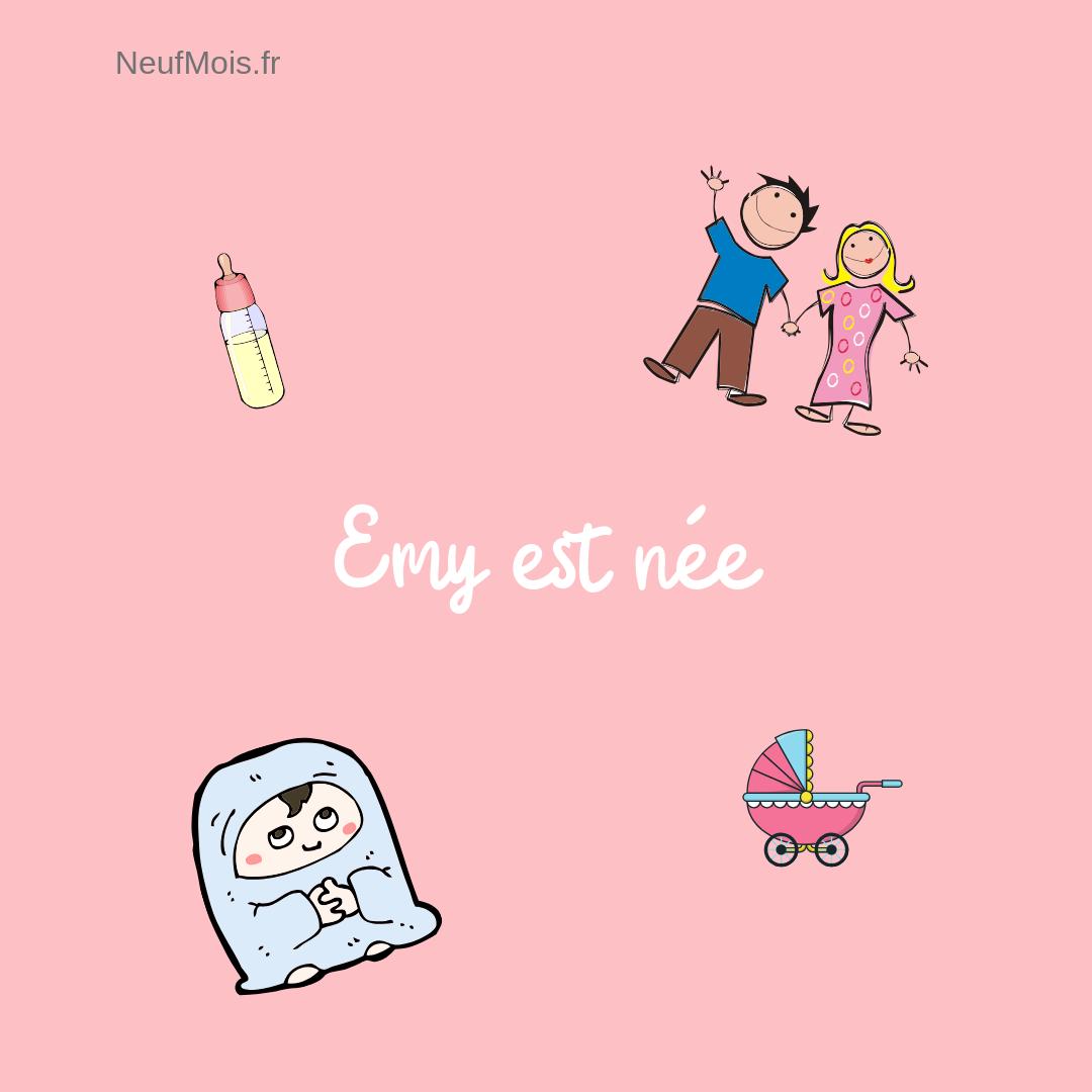 prénom emy-née-neuf mois