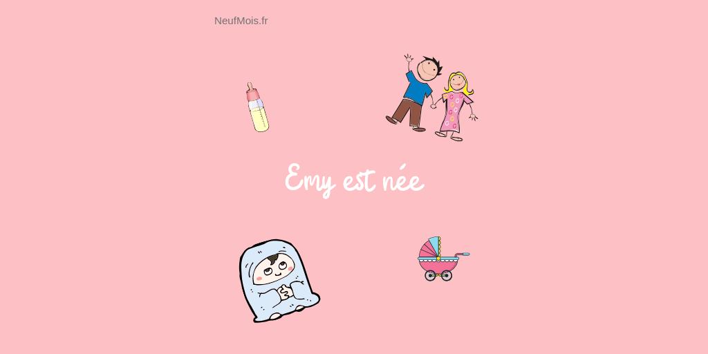 prénom emy-accueil-neuf mois