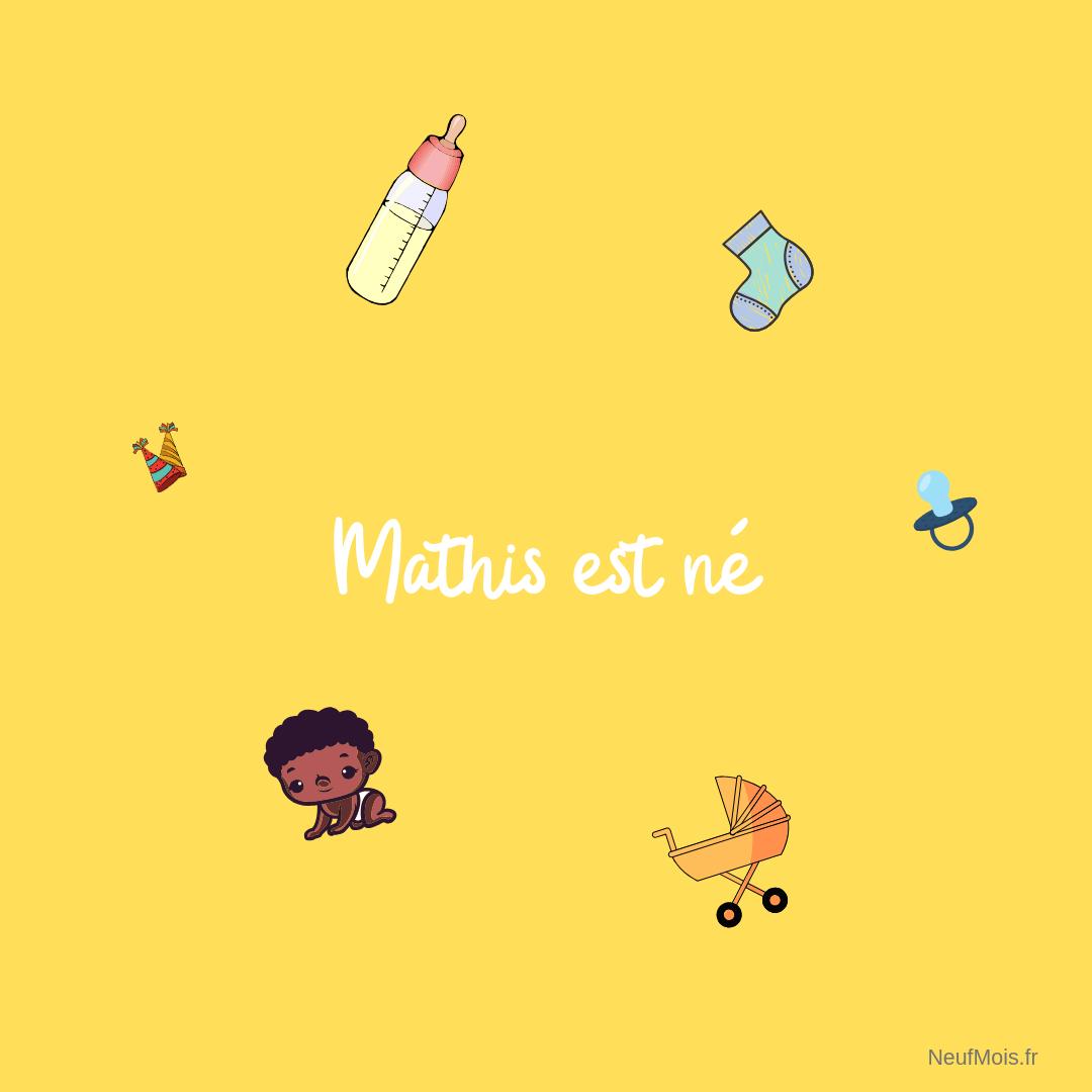 prénom mathis-né-neuf mois