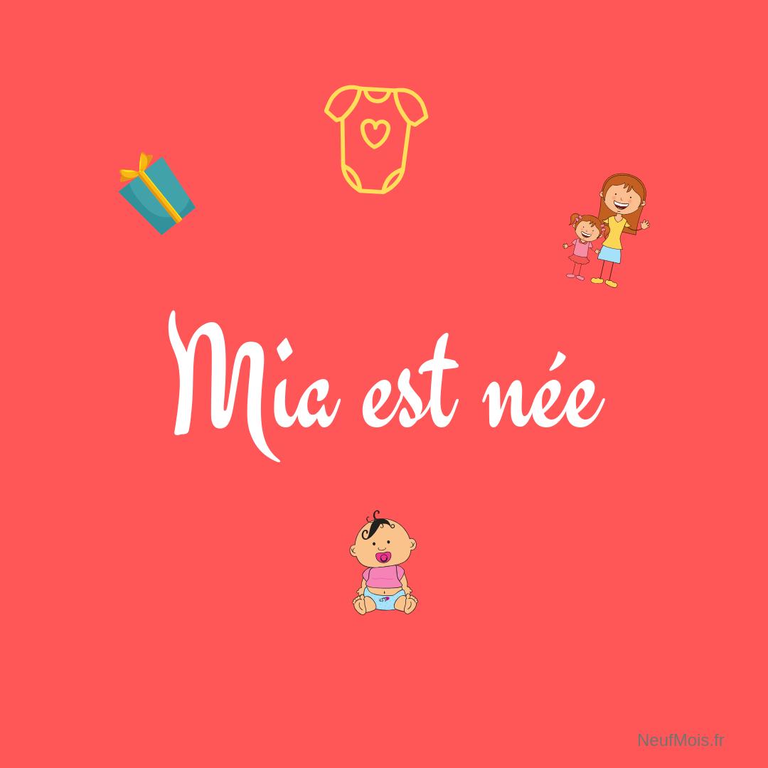 prénom mia-née-neuf mois
