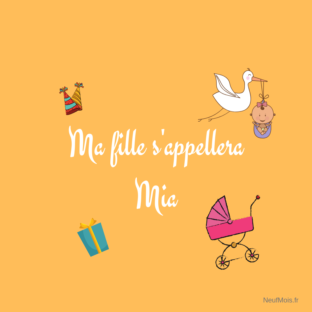 prénom mia-fille-neuf mois