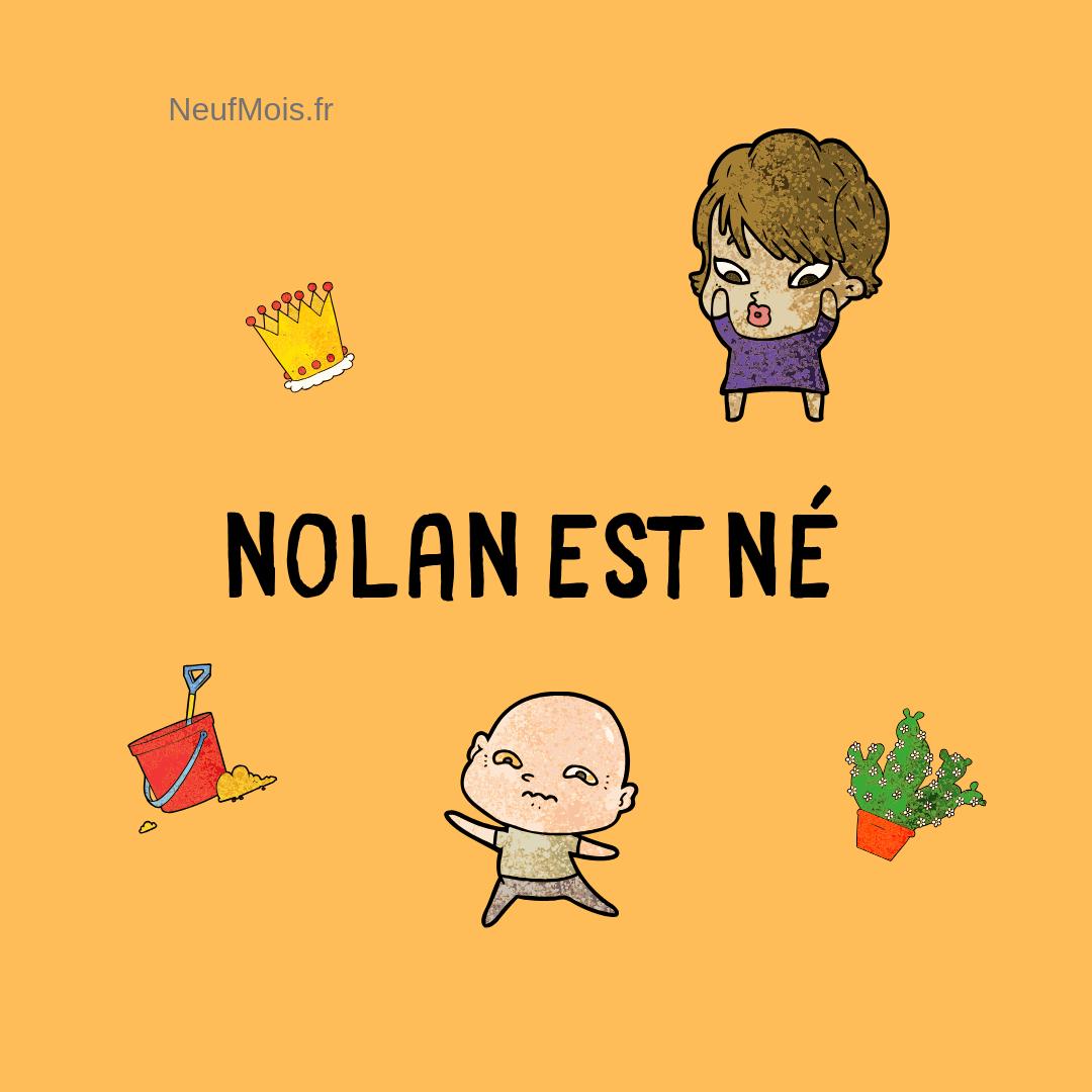 prénom nolan-né-neuf mois