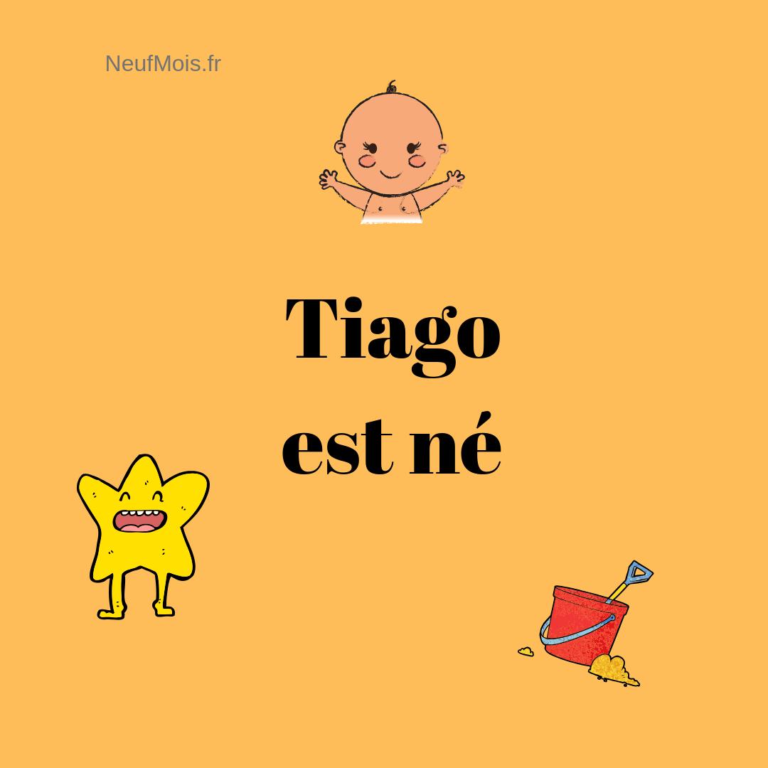prénom tiago-né-neuf mois