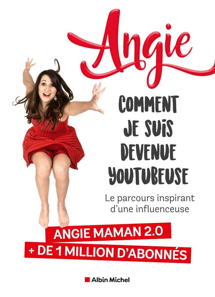 Angie Maman 2.0 Comment je suis devenue Youtubeuse
