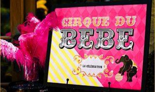 10 idées amusantes pour mettre en scène une baby shower sur le thème du cirque