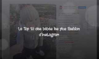 Vidéo : top 10 des bébés les plus mignons d'Instagram